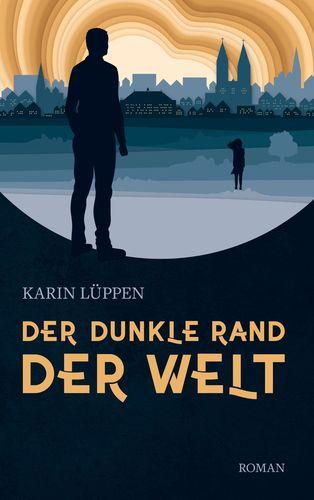 Buch Der dunkle Rand der Welt von Karin Lüppen